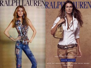 "Same model, differing degrees of Photoshopping on REAL printed ads, Oct. 2009. Ralph Lauren responded: ""After further investigation, we have learned that we are responsible for the poor imaging and retouching that resulted in a very distorted image of a woman's body. We have addressed the problem and going forward will take every precaution to ensure that the caliber of our artwork represents our brand appropriately."""